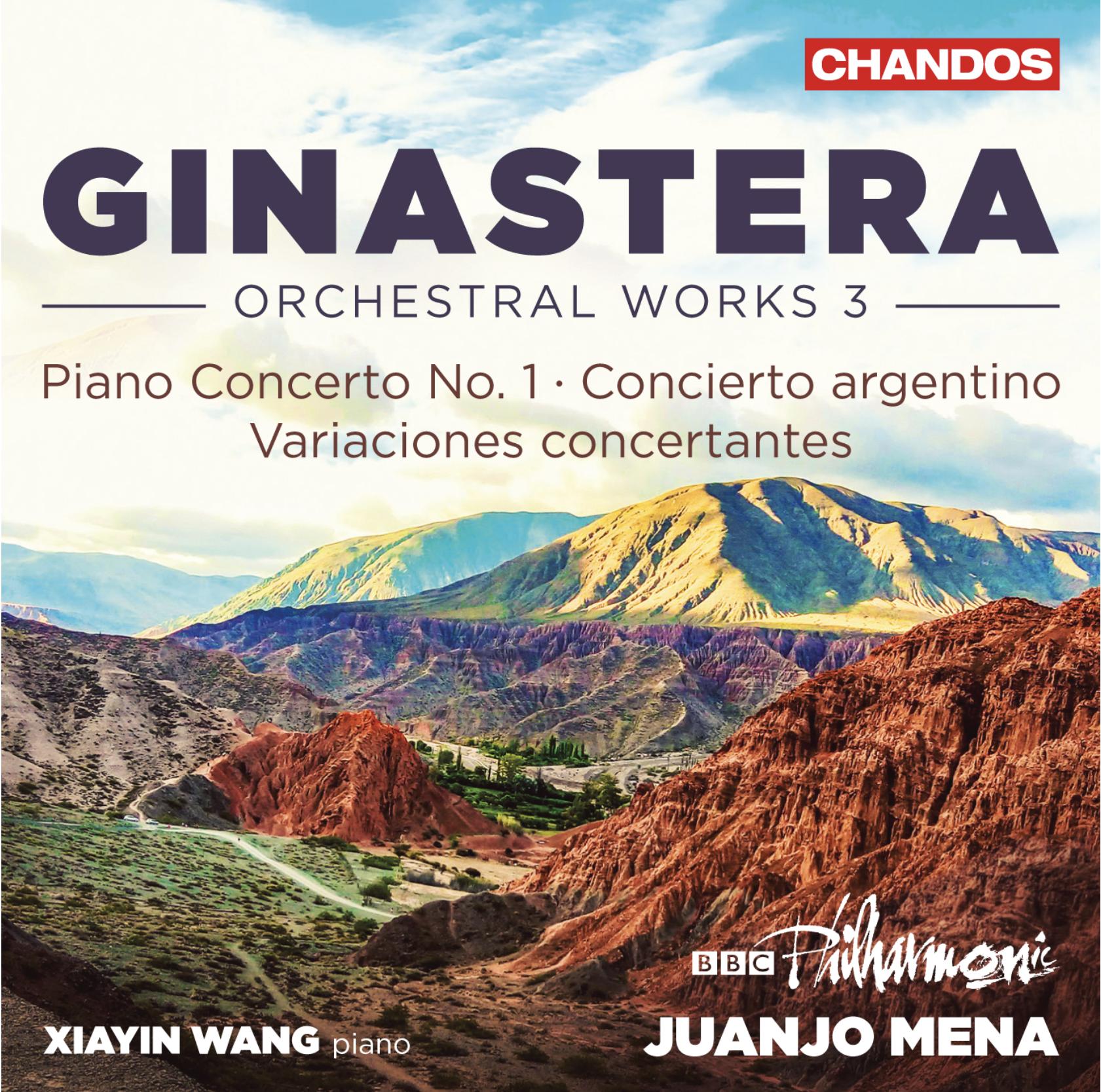 Ginastera: Orchestral Works Volume 3